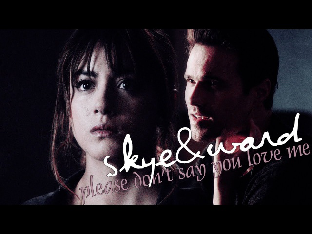 ► SkyeWard || Please Dont Say You Love Me ◄