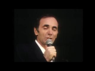 Charles Aznavour - Il Faut Savoir
