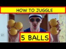 Learn How to Juggle 5 Balls (tutorial)