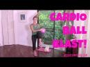 Aerobics Cardio Exercise Full Length 30 Minute Workout Video Cardio Ball Blast