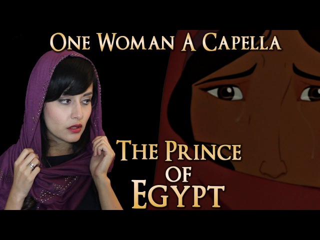 One Woman A Cappella Choir Prince of Egypt Deliver Us by Bri Ray