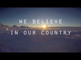 We believe in our country.