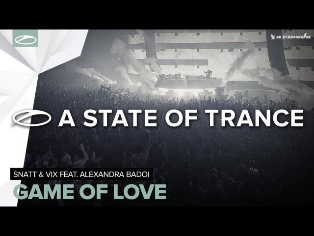 Snatt Vix feat. Alexandra Badoi - Game Of Love (Hazem Beltagui Remix)
