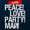 3 МАЯ | PEACE! LOVE! PARTY! МАЙ!| Night club 7