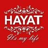 HAYAT • It's my life ™