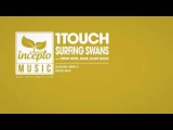 1Touch - Surfing Swans (Slam Duck Remix)