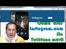 Como Usar Instagram en el Navegador Web | Trucos Android