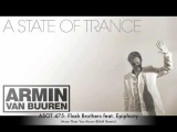 ASOT 475 Flash Brothers feat. Epiphony - More Than You Know (RAM Remix)