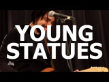 Young Statues - Natives Live at Little Elephant