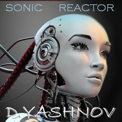 Sonic Re@ctoR – Electro Feel You (D.Yashnov 2014 ReEdit)