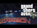 Need for Speed Carbon Downhill Race | GTA 5 PC Cinematic Rockstar Editor