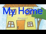 Дом, предметы в доме - фразы - Learn HomeHouse Vocabulary! - My Home (Phrases 1) - ELF Kids Videos