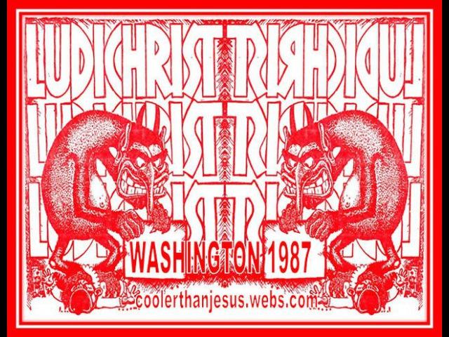 Ludichrist live at Eastside in Washington, DC on 19870319