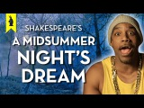 A Midsummer Night's Dream (Shakespeare)  Thug Notes Summary &amp Analysis