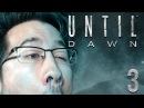 THIS WAS A BAD IDEA!! | Until Dawn - Part 3