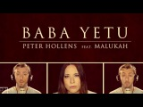 Baba Yetu - Civilization IV Theme - Peter Hollens &amp Malukah (The Lord's Prayer in Swahili)