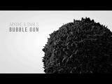 Apashe &amp Snails - Bubble Gun (Official Video)