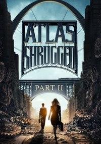 La rebelión de Atlas Parte 2