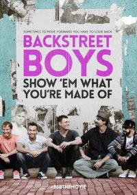 Backstreet Boys Show Em What You are Made Of