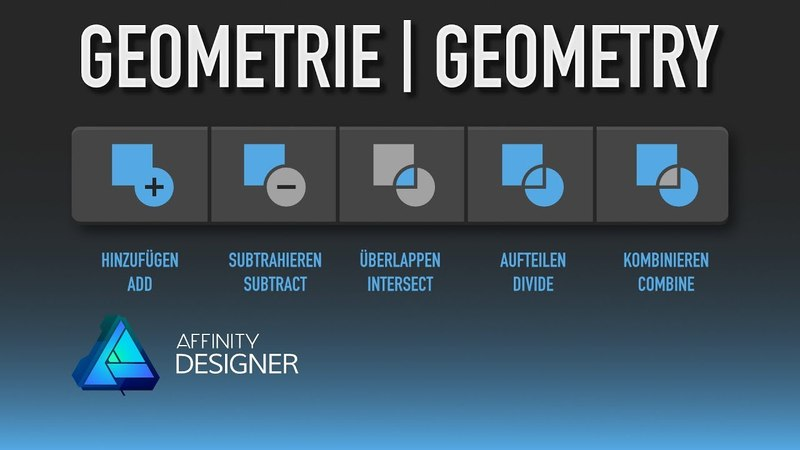 14 Affinity Designer - Geometrie Operationen [Deutsch, engl. Untertitel]