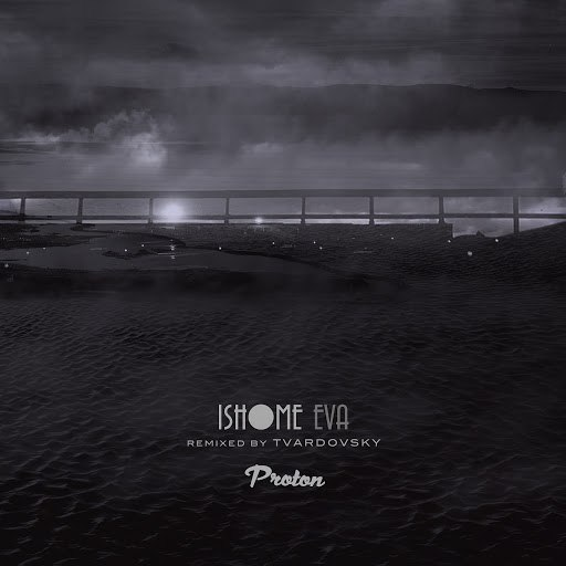 Ishome альбом Eva (Tvardovsky Remix)