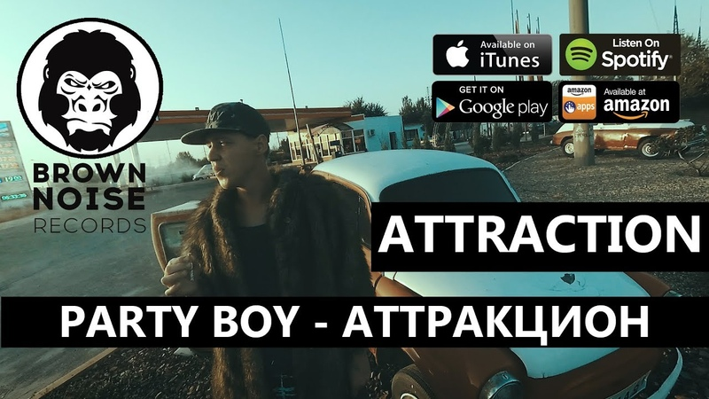 Party Boy - Attraction