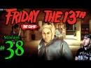 Friday The 13th 🌳Join Me☠️Jason👹🔪 All DLC💸PC💻Max✨ 38th Stream🎋