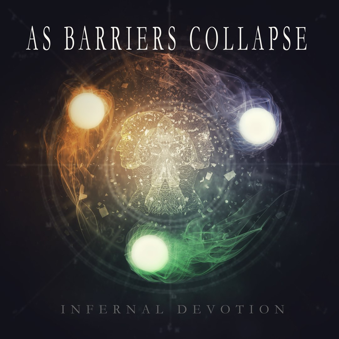 As Barriers Collapse - Infernal Devotion [EP] (2017)
