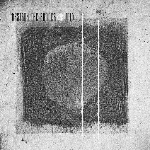 Destroy The Runner альбом Void