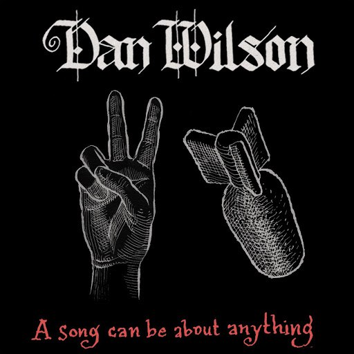 Dan Wilson альбом A Song Can Be About Anything