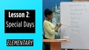 Elementary Levels Lesson 2 Special Days