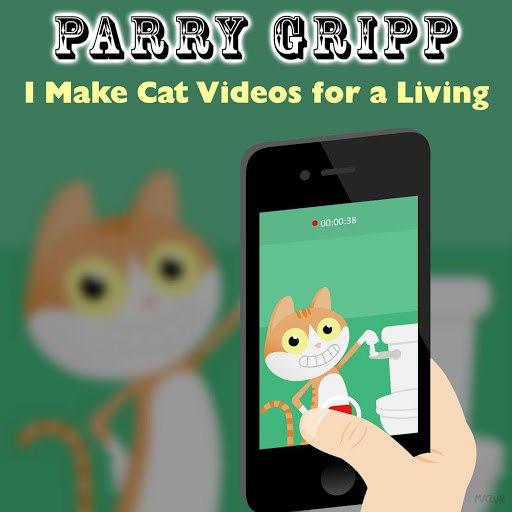 Parry Gripp альбом I Make Cat Videos for a Living