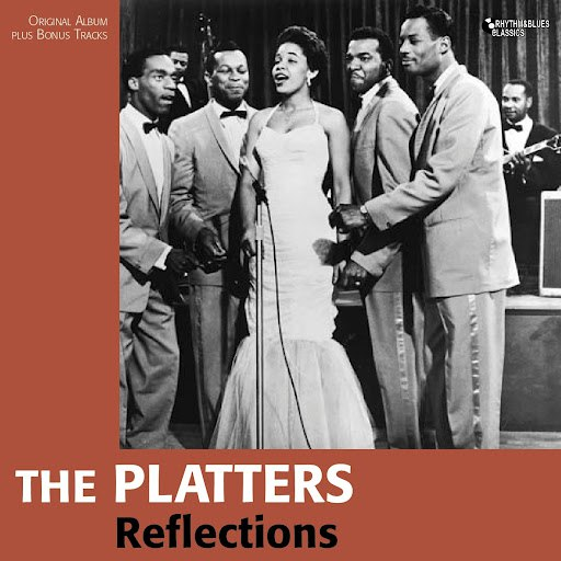 The Platters альбом Reflections (Original Album Plus Bonus Tracks)