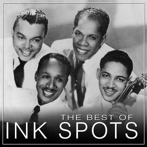 The Ink Spots альбом The Best Of The Ink Spots