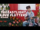 TheEastLight - Love Flutters (3D Audio) Wear Earphones
