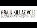 BRAIN KILLAZ | GORBUNOV NIKITA | MOSCOW 22.04