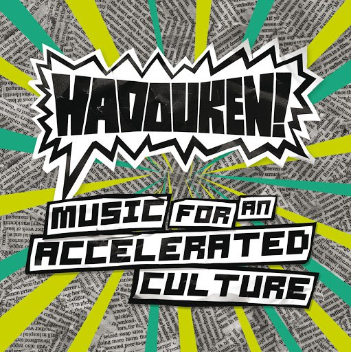 Hadouken! альбом Music For An Accelerated Culture (Bonus Tracks Version)