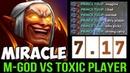 Miracle- 7.17 Invoker vs Toxic Player - Road to Top Immortal Rank Dota2