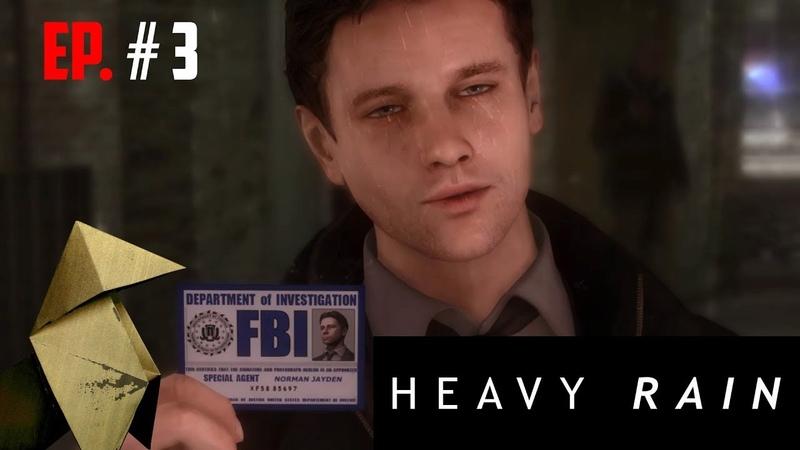HEAVY RAIN \\ Часть 3: Агент Джейден и новые проблемы
