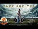 Укрытие / Take Shelter 2011 720HD