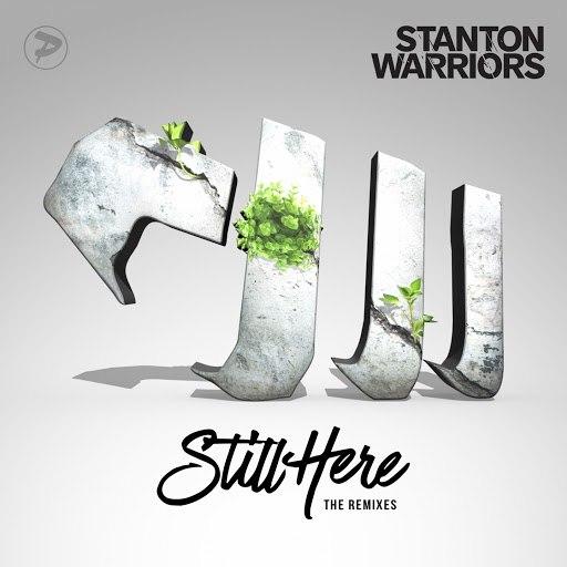 Stanton Warriors альбом Still Here (The Remixes)