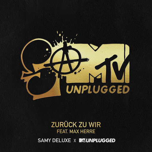 Samy Deluxe альбом Zurück zu Wir (SaMTV Unplugged)