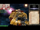 Стрим по Warhammer 40000 Dawn of War Soulstorm. Олд скул :)