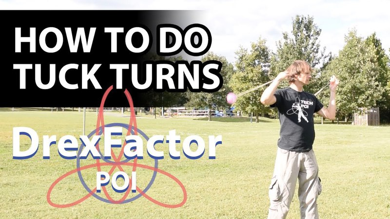 How to do Poi Tuck Turns 1-minute tutorial