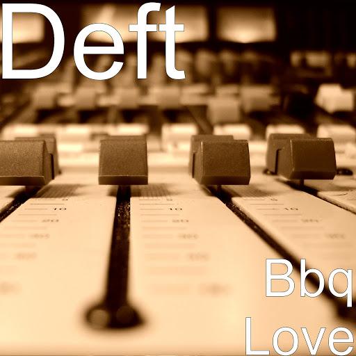 Deft альбом Bbq Love