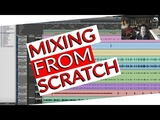 Mixing a song from Scratch (
