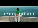 Tyree Thomas Starting New 2018 Official Video