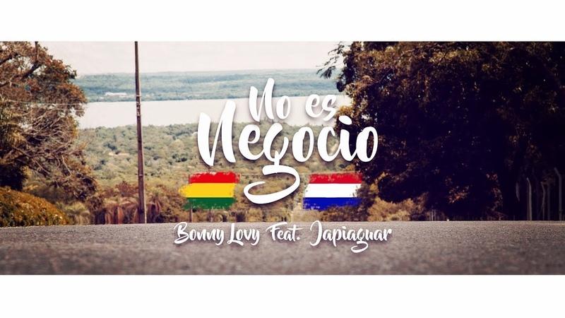 Bonny Lovy - No es Negocio - Feat. Japiaguar