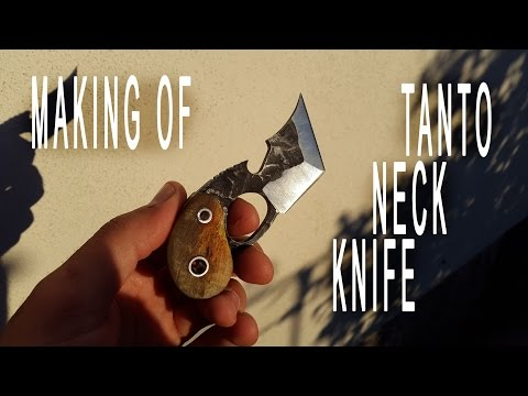 Making of TANTO NECK KNIFE