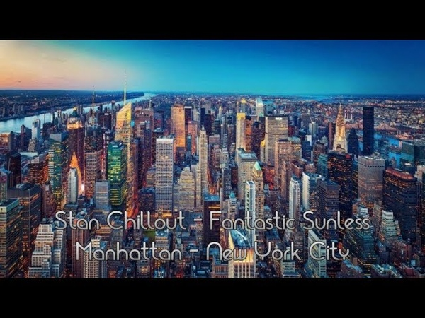 Stan Chillout - Fantastic Sunless 10-11 - Manhattan, NY, USA